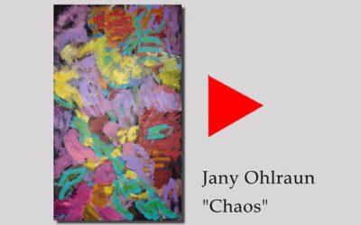 Jany Ohlraun – Chaos – Werksporträt