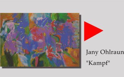 Jany Ohlraun – Kampf – Werksporträt